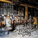 Chaos Inside – Freedom. System. Future. Illusion [EP] (2017) 320 kbps