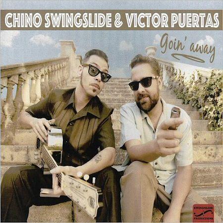 Chino Swingslide & Victor Puertas - Goin' Away (2017) 320 kbps