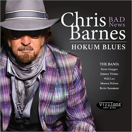 Chris 'Bad News' Barnes - Hokum Blues (2017) 320 kbps