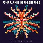 Color Horror - Mas Alto Que El Sol (2017) 320 kbps