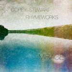 Corey Stewart / Rhymeworks – Mirage (2017) 320 kbps