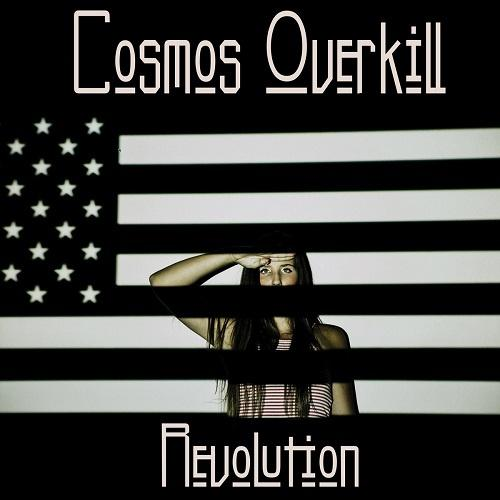 Cosmos Overkill - Revolution (2017)
