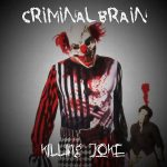 Criminal Brain – Killing Joke (EP) (2017) 320 kbps
