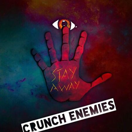 Crunch Enemies - Stay Away (2017) 320 kbps