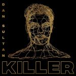 Dan Sultan – Killer (2017) 320 kbps
