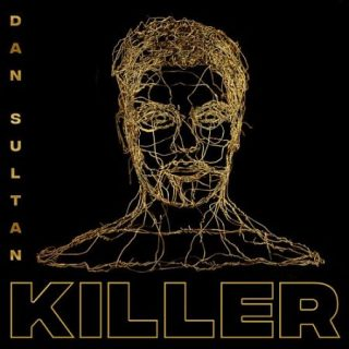 Dan Sultan - Killer (2017) 320 kbps