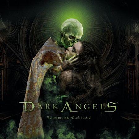 Dark Angels - Venomous Embrace (2017) 320 kbps