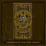 Dark Wheels – Through the Big Door (2017) 320 kbps