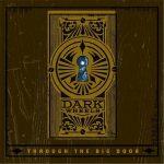 Dark Wheels - Through the Big Door (2017) 320 kbps