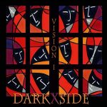 Darkxside – Vision One (2017) 320 kbps