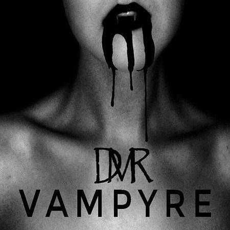 Dead Man Risen - Vampyre (2017) 320 kbps