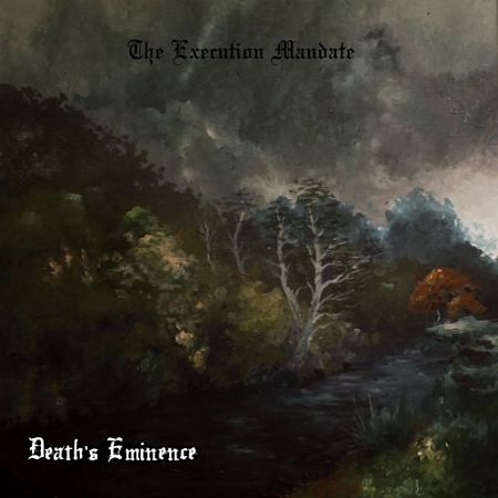 Death's Eminence - The Execution Mandate (2017) 320 kbps