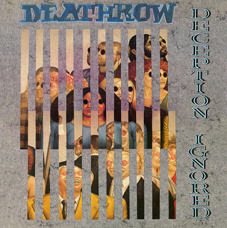 Deathrow - Deception Ignored (1988) 320 kbps