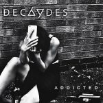 Decaydes - Addicted (2017) 320 kbps