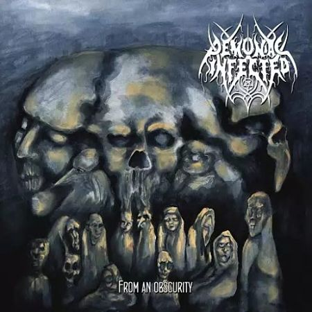 Demoniac Infected - From an Obscurity (2017)