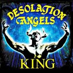 Desolation Angels – King (2017) 320 kbps