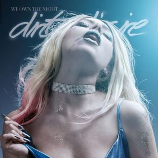 Dirty D´Sire - We Own The Night (2017) 320 kbps