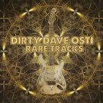 Dirty Dave Osti - Rare Tracks (2017) 320 kbps
