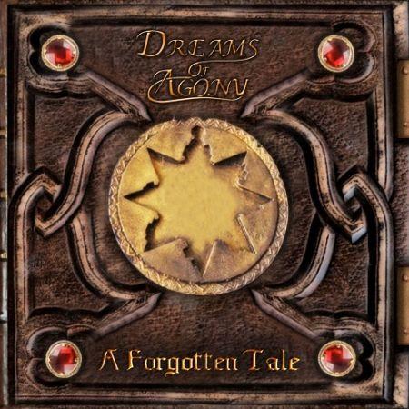 Dreams of Agony - A Forgotten Tale (2017) 320 kbps