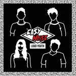 Easy Noise – Loud Youth (2017) 320 kbps