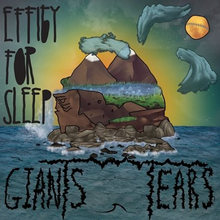 Effigy For Sleep - Giants Tears (2017) 320 kbps