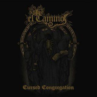 El Camino - Cursed Congregation (2017) 320 kbps