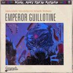 Emperor Guillotine – Emperor Guillotine (2017) 320 kbps