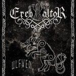 Ereb Altor – Ulfven [Limited Edition] (2017) 320 kbps + Scans