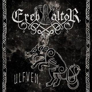 Ereb Altor - Ulfven (2017) 320 kbps