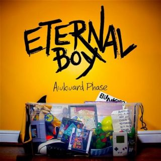 Eternal Boy - Awkward Phase (2017) 320 kbps