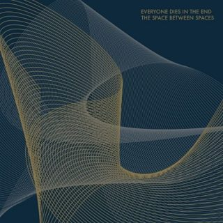 Everyone Dies In The End - The Space Between Spaces (2017) 320 kbps