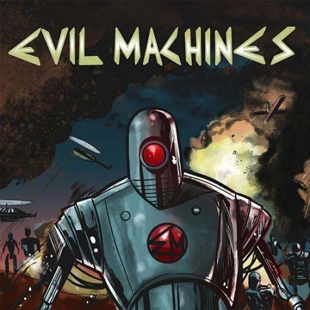 Evil Machines - Evil Machines (2017) 320 kbps