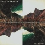 Field of Giants – In Arcadia (2017) 320 kbps