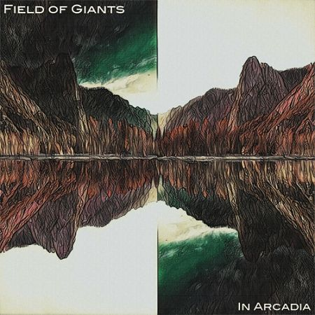 Field of Giants - In Arcadia (2017) 320 kbps