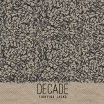 Fighting Jacks – Decade (2017) 320 kbps
