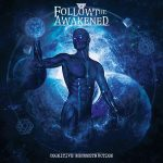 Follow the Awakened – Cognitive Reconstruction (2017) 320 kbps