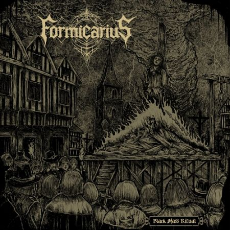 Formicarius - Black Mass Ritual (2017) 320 kbps