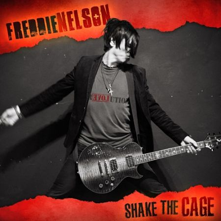 Freddie Nelson - Shake the Cage (2017) 320 kbps