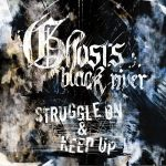 Ghosts of Black River – Struggle On (2017) 320 kbps