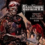 Ghoultown – Ghost of the Southern Son (2017) 320 kbps