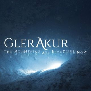 GlerAkur - The Mountains Are Beautiful Now (2017) 320 kbps