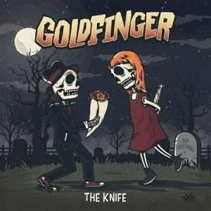 Goldfinger - The Knife (2017) 320 kbps