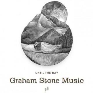 Graham Stone Music - Until The Day (2017) 320 kbps