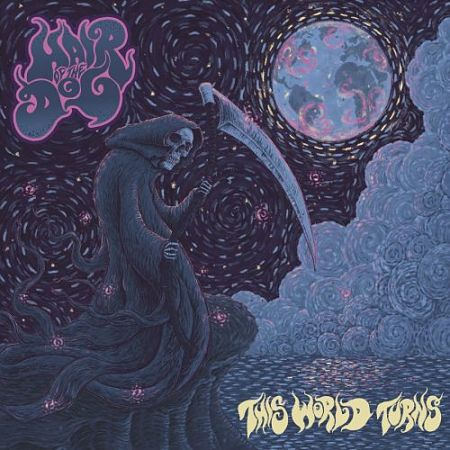 Hair Of The Dog - This World Turns (2017) 320 kbps