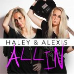 Haley & Alexis – All In (2017) 320 kbps