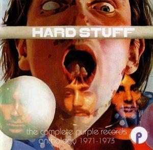 Hard Stuff - The Complete Purple Records Anthology: 1971-1973 [2 CD] (2017) 320 kbps + Scans