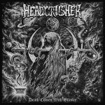 Headcrusher – Death Comes With Silence (2017) 320 kbps
