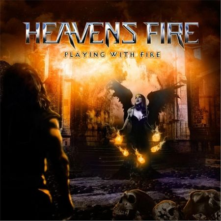 Heavens Fire - Playing with Fire (2017) 320 kbps