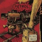 Heavy Petrol – Petrol Train (2017) 320 kbps