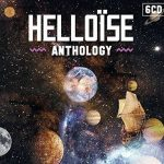 Helloïse – Anthology [Remastered Limited Edition Box Set, 6CD] (2016) 320 kbps